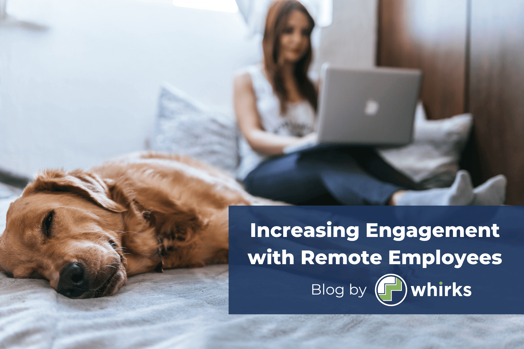increasing engagement with remote employees